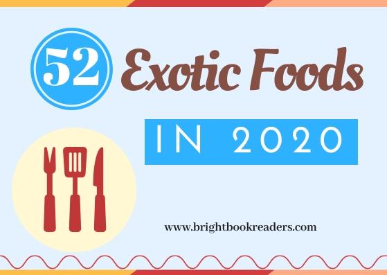 52 Exotic Foods